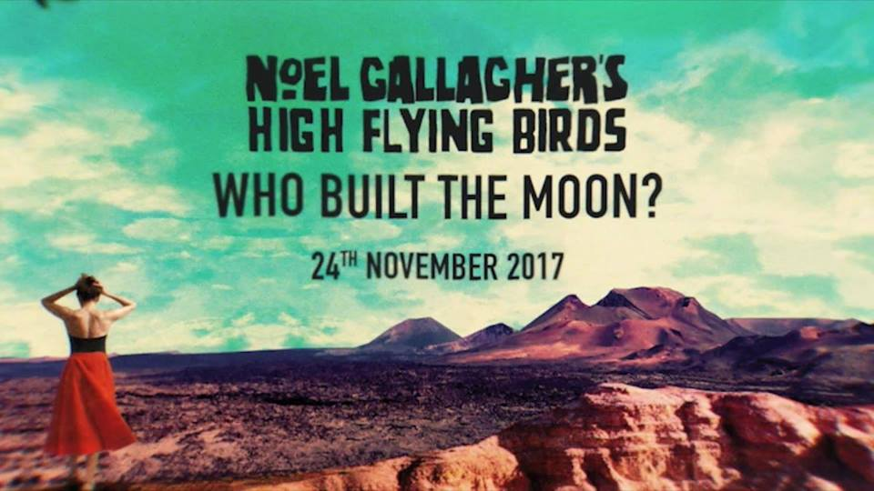 🎵 Noel Gallagher's   High Flying Birds – If love is the law