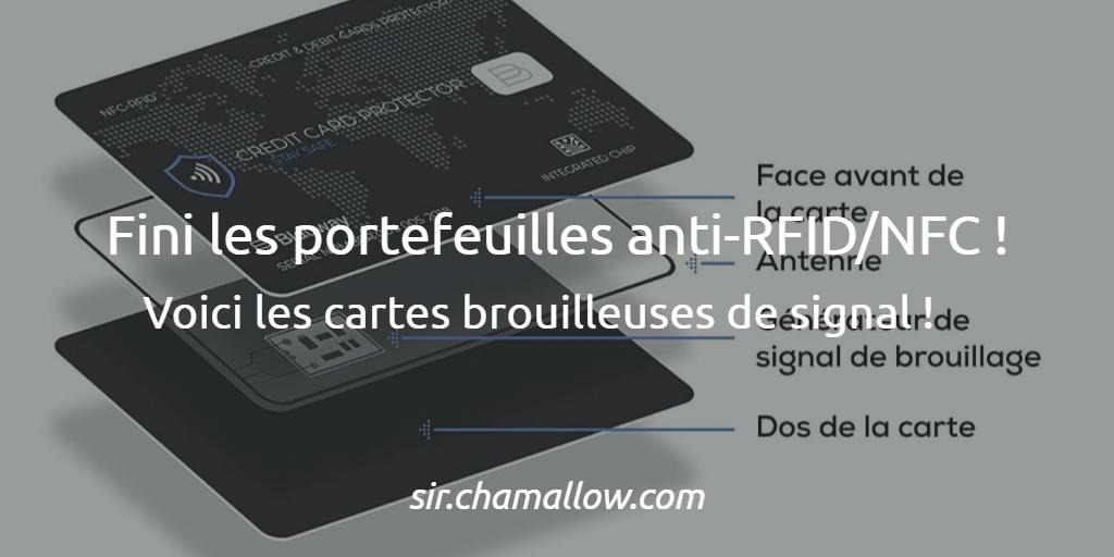 Portefeuilles anti-RFID/NFC ? Voici venu l'ère des cartes brouilleuses de signal !