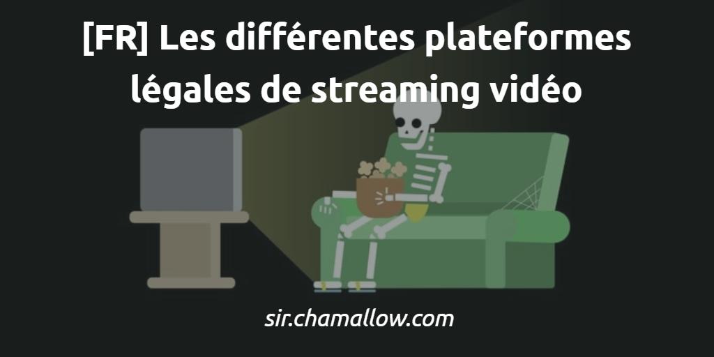 Les différentes plateformes légales de streaming vidéo 🇫🇷