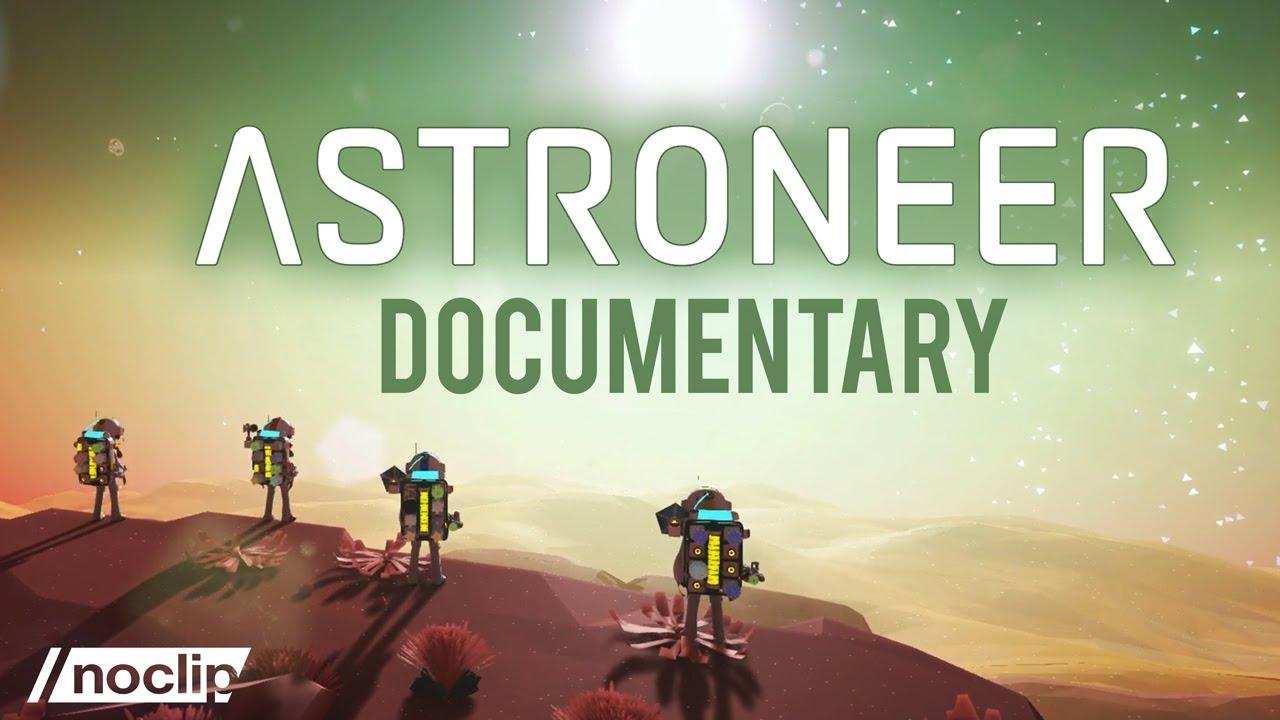 📺 [Documentaire] The untold story behind Astroneer's difficult development (VOSTEN)