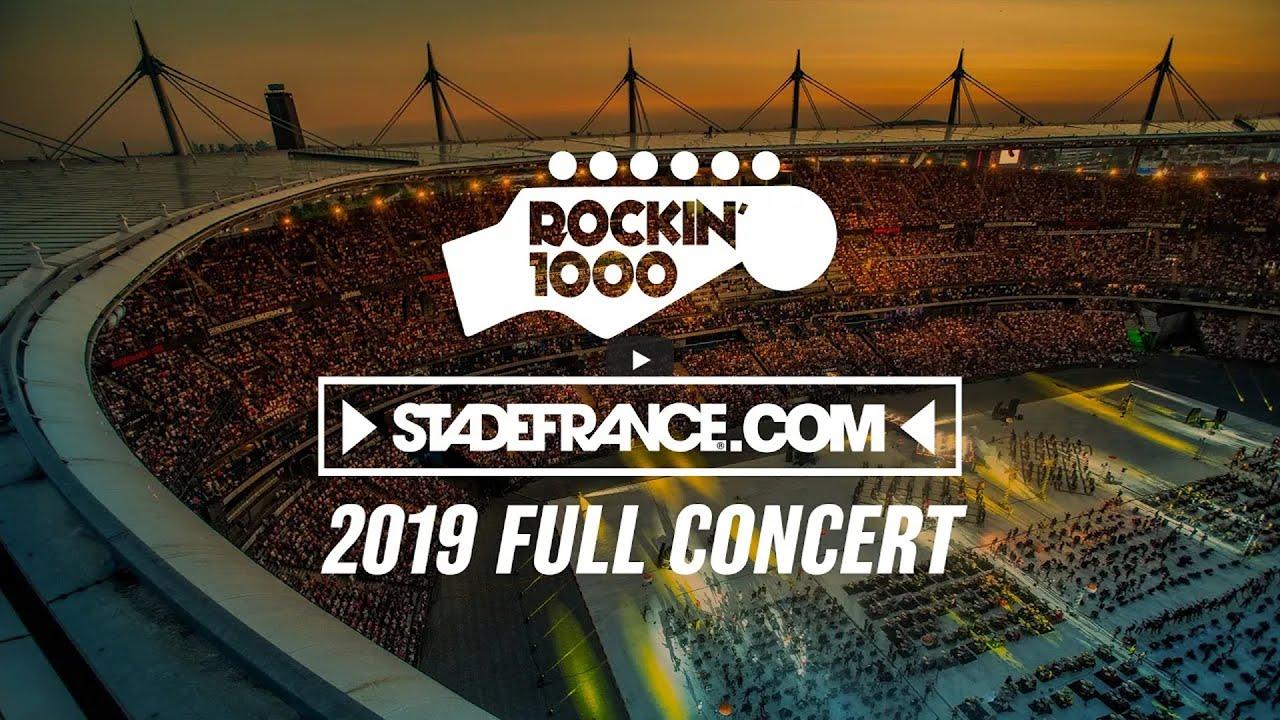 [Concert] Rockin'1000 – Stade de France, Paris (2019)